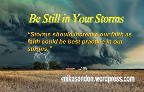 Be Still in your storm 3