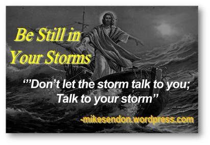 Be still in your storms 2