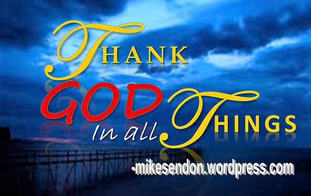 Thank God in All Things