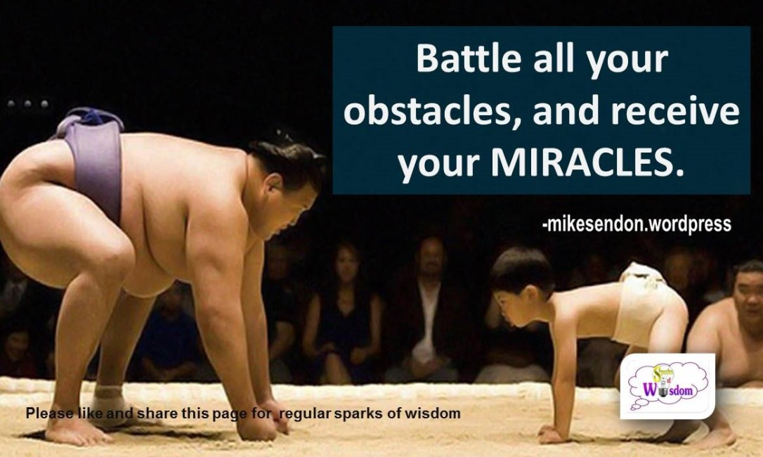 Battle all your obstacles