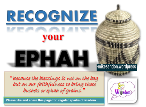 Recognize your Ephah of Grain